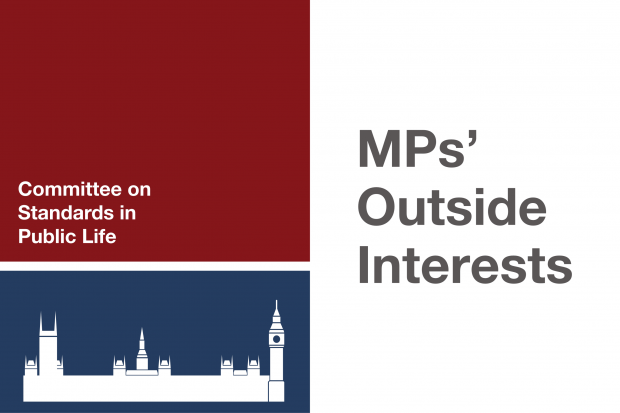 Graphic with the words 'MPs' Outside Interests' and 'Committee on Standards in Public Life above a graphic of parliament