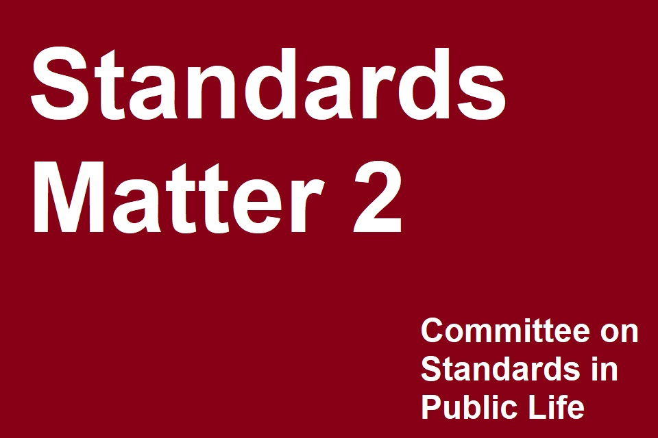 the words 'standards matter 2' and 'committee on standards in public life'